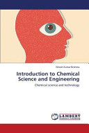 Introduction To Chemical Science And Engineering