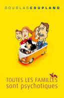 Toutes les familles sont psychotiques ebook