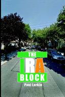 The IRA Block