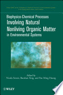 Biophysico Chemical Processes Involving Natural Nonliving Organic Matter In Environmental Systems Book PDF