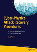 Cyber Physical Attack Recovery Procedures Book