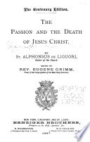 The Passion And The Death Of Jesus Christ Book PDF