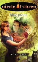Circle of Three #7: Blue Moon