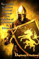 Spiritual Warfare Manual Against The Spirits Of Adultery And Divorce Book PDF