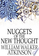 Nuggets of the New Thought