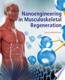 Nanoengineering in Musculoskeletal Regeneration