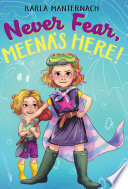 Never Fear  Meena s Here