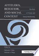Attitudes, Behavior, and Social Context