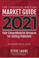 Christian Writers Market Guide   2021 Edition