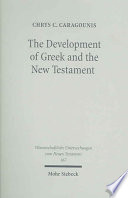 The Development Of Greek And The New Testament