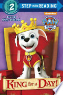 King for a Day! (Paw Patrol)