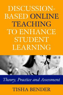 Discussion based Online Teaching to Enhance Student Learning