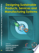 Designing Sustainable Products, Services and Manufacturing Systems