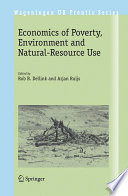 Economics of Poverty  Environment and Natural Resource Use