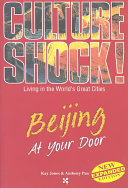 Culture Shock  Beijing at Your Door