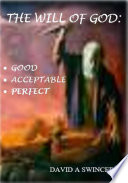 The Will of God  Good and Acceptable and Always Perfect Book PDF