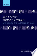 Why Only Humans Weep Book