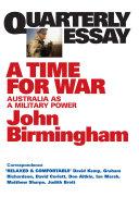 Pdf Quarterly Essay 20 A Time for War Telecharger