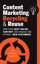 Content Marketing: Recycling & Reuse