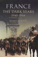 France  The Dark Years  1940 1944