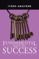 Fundamental Keys to Success