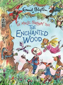 The Magic Faraway Tree  the Enchanted Wood Deluxe Edition  Book 1