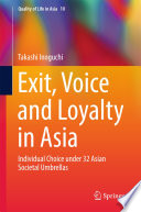 Exit, Voice and Loyalty in Asia