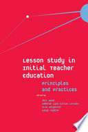 Lesson Study in Initial Teacher Education