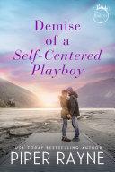 Demise of a Self-Centered Playboy [Pdf/ePub] eBook