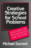 Creative Strategies for School Problems