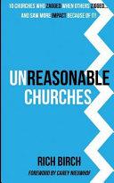 Unreasonable Churches