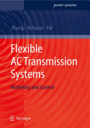 Flexible AC Transmission Systems  Modelling and Control Book