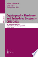 Cryptographic Hardware and Embedded Systems   CHES 2002