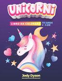 Unicorni Libro Da Colorare - Edizione Speciale per Bambine