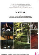 Manual on Methods and Criteria for Harmonized Sampling  Assessment  Monitoring and Analysis of the Effects of Air Pollution on Forests