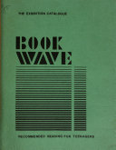 Bookwave Recommended Reading for Teenagers  an Annotated Catalogue of Books and Periodicals