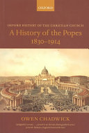 A History of the Popes  1830 1914