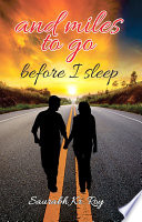 And Miles To Go Before I Sleep Book