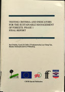Testing Criteria and Indicators for the Sustainable Management of Forests