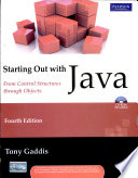 Starting Out With Java: From Control Structures Through Objects, 4/E (With Cd)