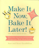 Make it Now, Bake it Later! The Next Generation
