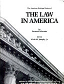 The American Heritage History of the Law in America