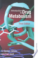"""Introduction to Drug Metabolism"" by G. Gordon Gibson, Paul Skett"
