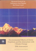 Environmental Effects of Ozone Depletion and Its Interactions with Climate Change