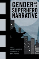 link to Gender and the superhero narrative in the TCC library catalog