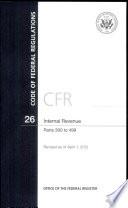 Code Of Federal Regulations Title 26 Internal Revenue Pt 300 499 Revised As Of April 1 2012