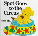 Spot Goes to the Circus Book PDF