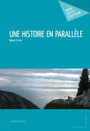 Une histoire en parallèle Pdf/ePub eBook