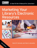 link to Marketing your library's electronic resources : a how-to-do-it manual for librarians in the TCC library catalog