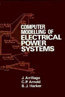 Computer Modelling of Electrical Power Systems